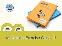 Mechanics Exercise Class Ⅱ_力学(双语)